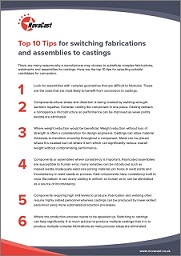 Top Tips for switching fabrications to castings